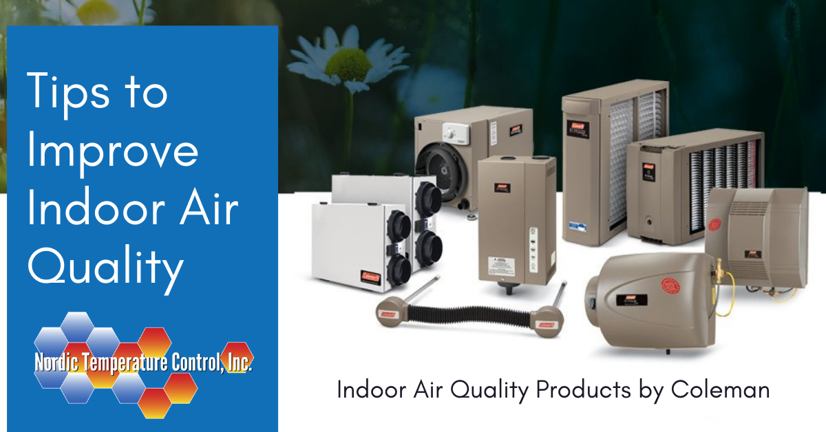 Coleman Indoor Air Quality Products, proudly installed by Nordic Temperature Control