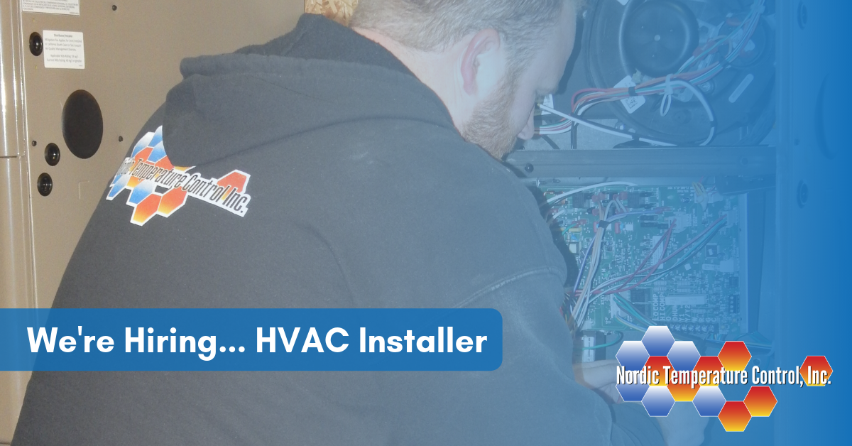 Now Hiring an HVAC Installer | Nordic Temperature Control